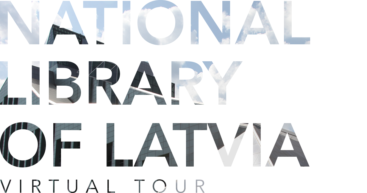 National Library of Latvia | Virtual Tour